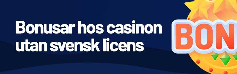 bonusar & kampanjer utan svensk licerns